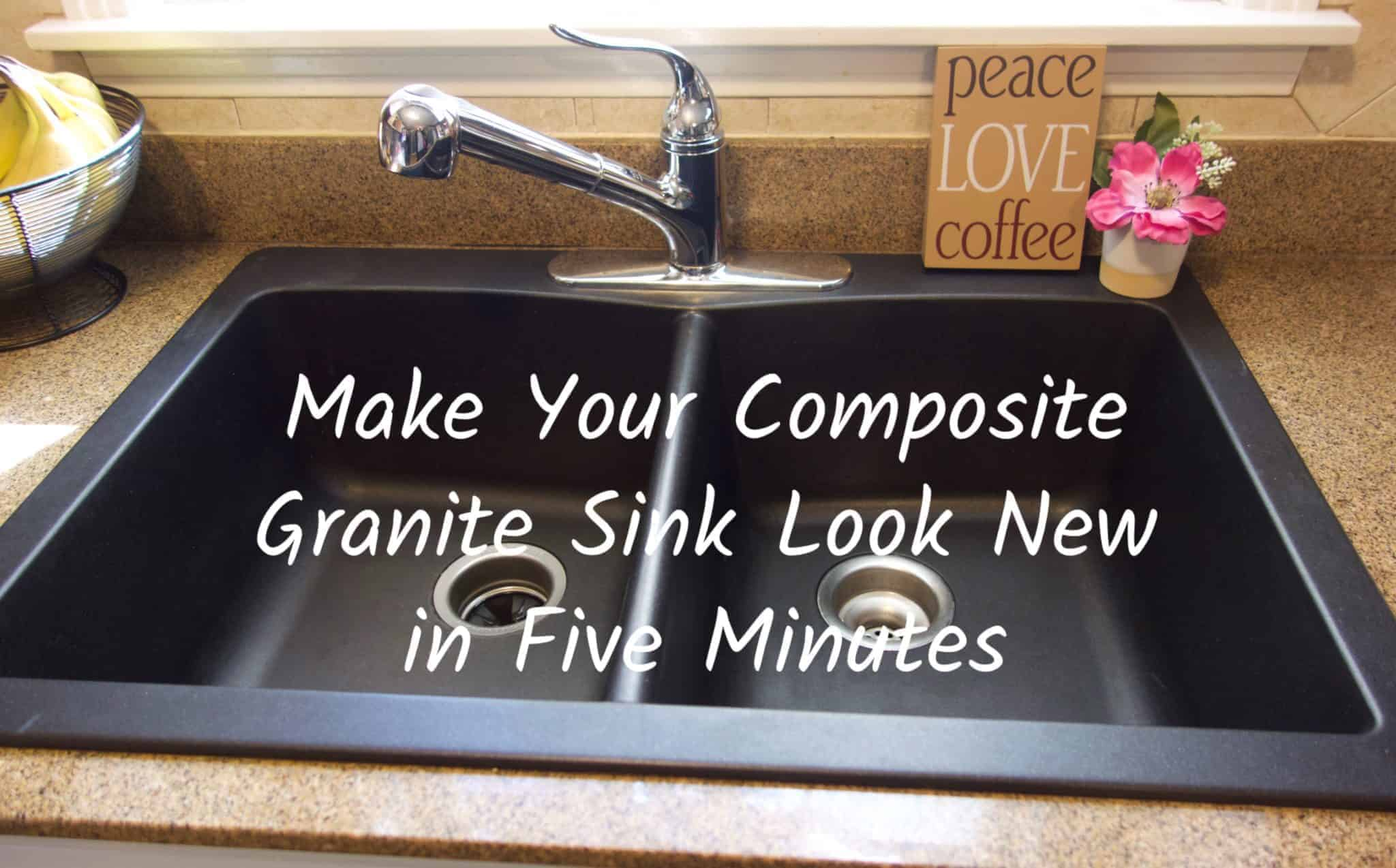 Make your composite granite sink look new in just five minutes!