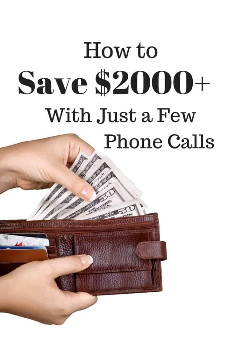 How to Save $2000+ With Just a Few Phone Calls