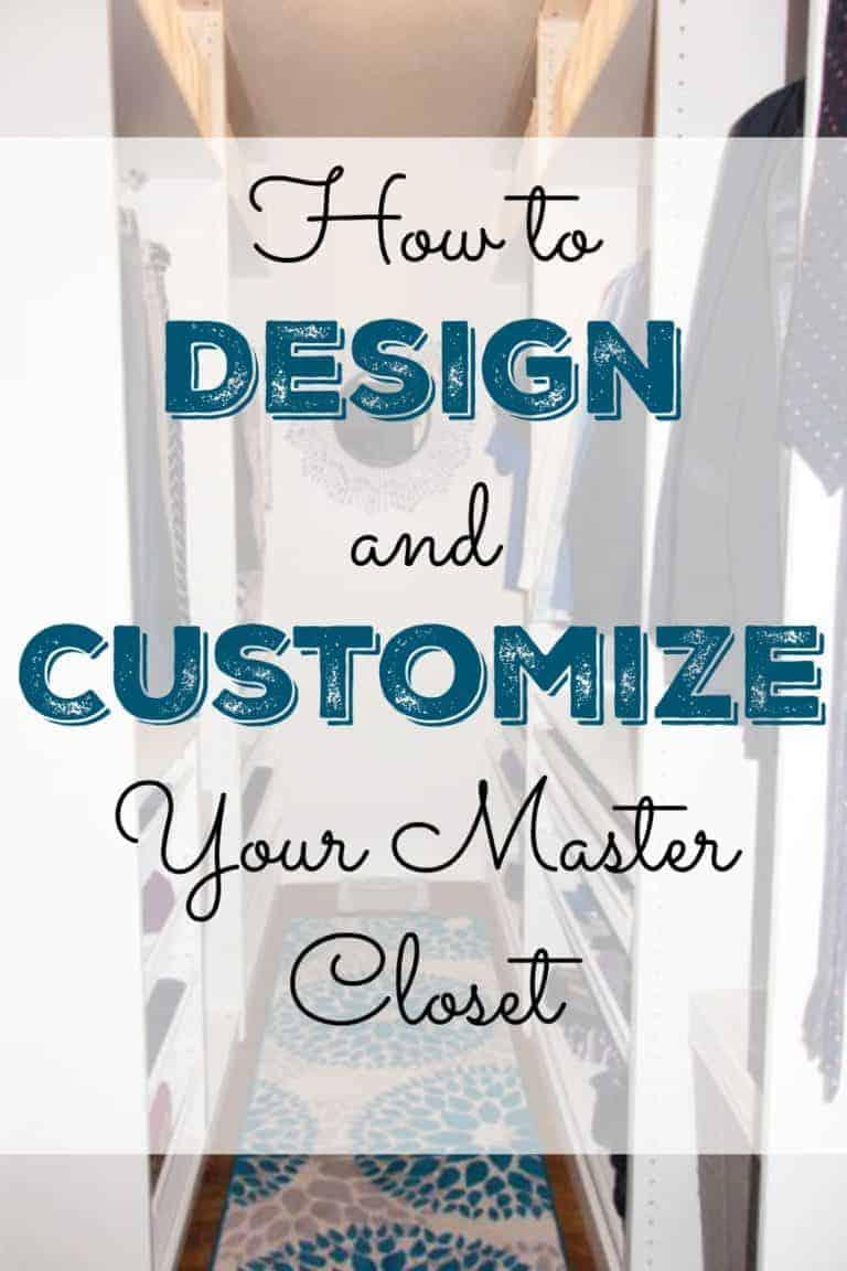 How to Design and Customize Your Master Closet