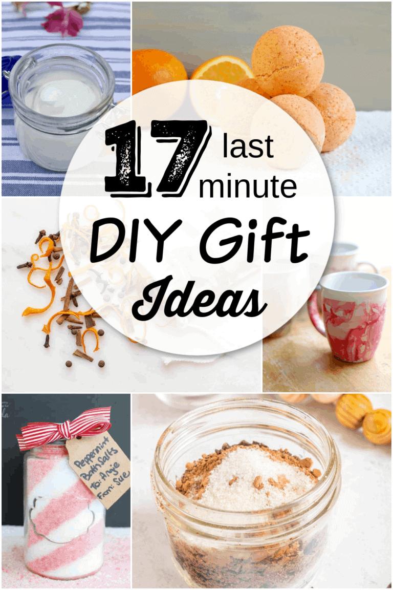 17 Last Minute DIY Gift Ideas