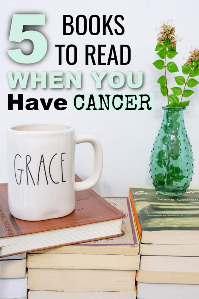 Do you, or someone you know, have cancer? If so, and you are looking for hope, here are my top 5 books to read when you have cancer.
